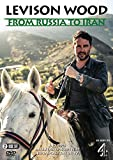 Levison Wood: From Russia to Iran