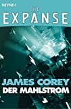 The Expanse-Story, Band 3: Der Mahlstrom [Kindle-Edition]