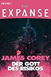 The Expanse-Story, Band 2: Der Gott des Risikos [Kindle-Edition]