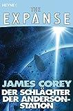 The Expanse-Story, Band 1: Der Schlächter der Anderson-Station [Kindle-Edition]