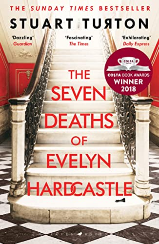 The Seven Deaths of Evelyn Hardcastle — Stuart Turton