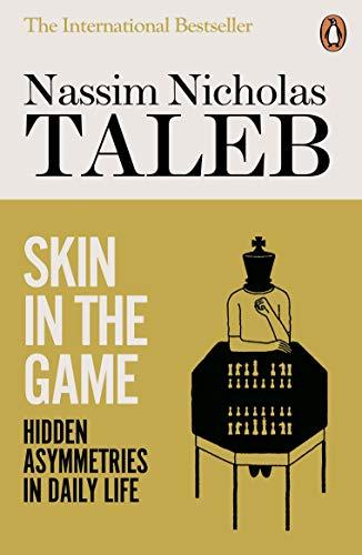 Skin in the Game — Nassim Nicholas Taleb