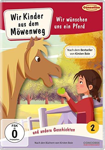 Wir Kinder aus dem Möwenweg, DVD 2: Wir wünschen uns ein Pferd und andere Geschichten