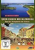 Quer durch Mecklenburg - Von der Seenplatte zur Ostsee