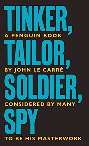 Tinker, Tailor, Soldier, Spy — John le Carré