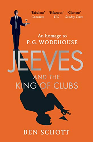 Jeeves and the King of Clubs — Ben Schott