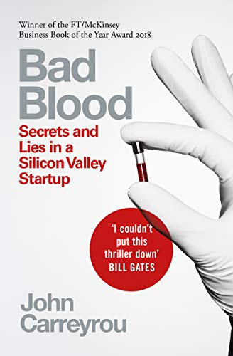 Bad Blood — John Carreyrou