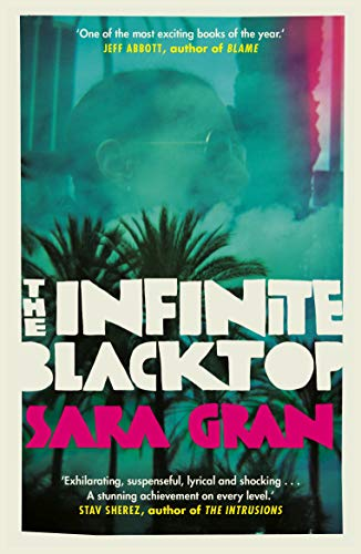 The Infinite Blacktop — Sara Gran