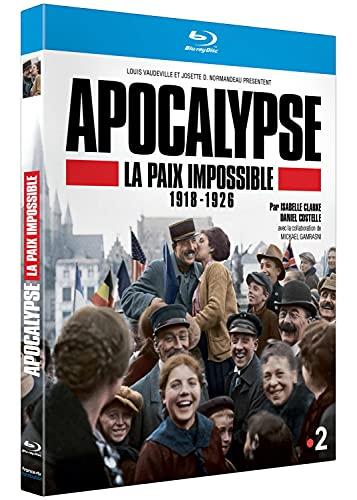 Apocalypse : la paix impossible 1918 - 1926