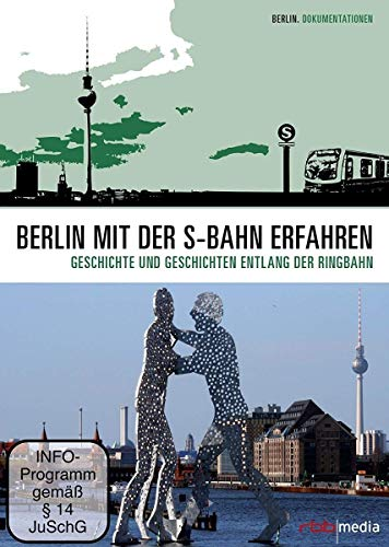 Berlin mit der S-Bahn erfahren