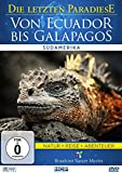 Die letzten Paradiese: Von Ecuador Bis Galapagos - Südamerika