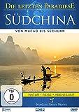 Die letzten Paradiese: Südchina - Von Macao Bis Sechuan