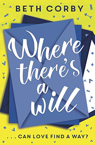 Where There's a Will: Can love find a way?