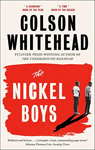 The Nickel Boys — Colson Whitehead