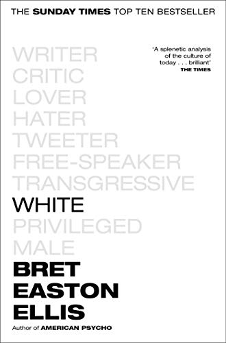 White — Brett Easton Ellis