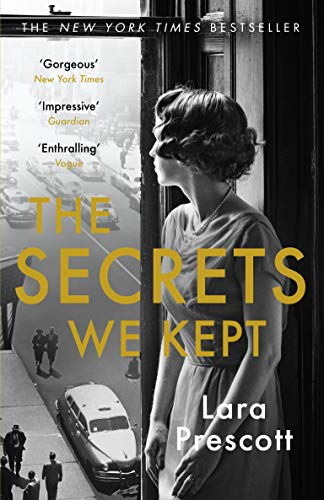 The Secrets We Kept — Lara Prescott