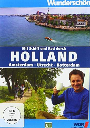 Wunderschön! Mit Schiff und Rad durch Holland - Amsterdam - Utrecht - Rotterdam