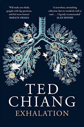 Exhalation — Ted Chiang