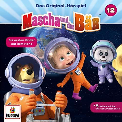 Mascha und der Bär - Hörspiel, Vol.12: Die ersten Kinder auf dem Mond