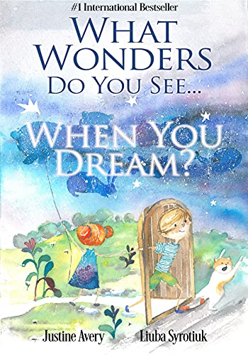 What Wonders Do You See… When You Dream?
