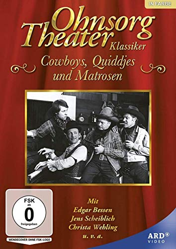 Ohnsorg-Theater Klassiker: Cowboys, Quiddjes und Matrosen