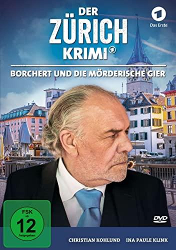 Der Zürich-Krimi Fall 5: Borchert und die mörderische Gier