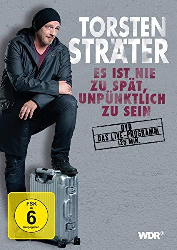 Torsten Sträter: Es ist nie zu spät, unpünktlich zu sein