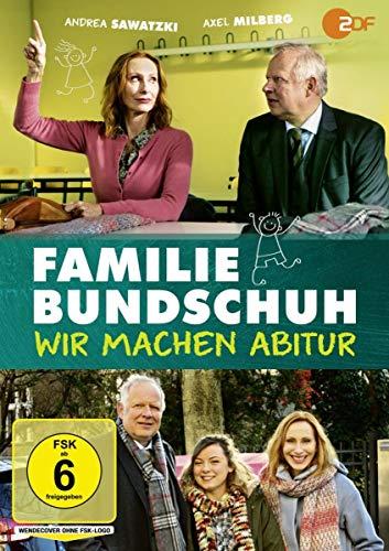Familie Bundschuh Wir machen Abitur