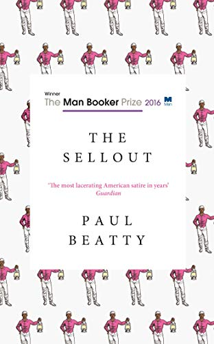 The Sellout — Paul Beatty