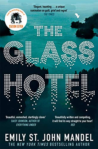 The Glass Hotel — Emily St. John Mandel