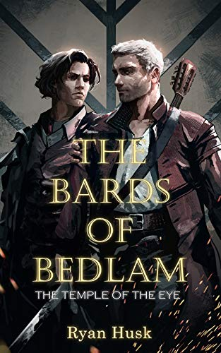 The Temple of the Eye (Bards of Bedlam Book 1)