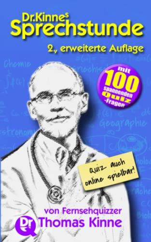 Dr. Kinnes Sprechstunde: Gedanken über Sprache, Menschen und die Welt