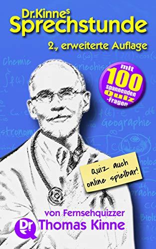 Dr. Kinnes Sprechstunde: Gedanken über Sprache, Menschen und die Welt [Kindle-Edition]