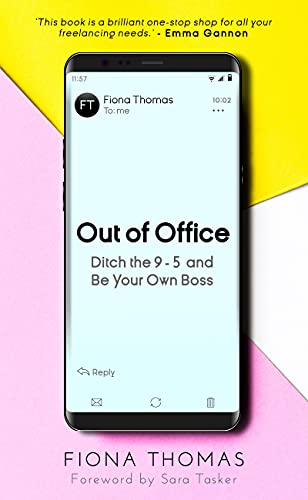 Out of Office: Ditch the 9-5 and Be Your Own Boss
