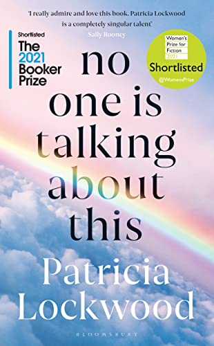 No One Is Talking About This — Patricia Lockwood