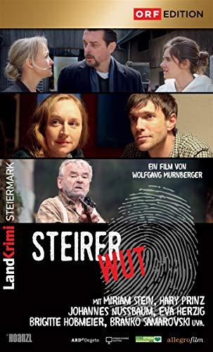 Steirerwut: Landkrimi Steiermark