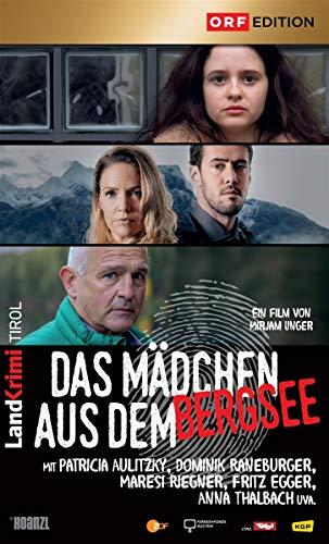 Das Mädchen aus dem Bergsee: Landkrimi Tirol