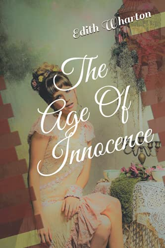 The Age of Innocence — Edith Warton