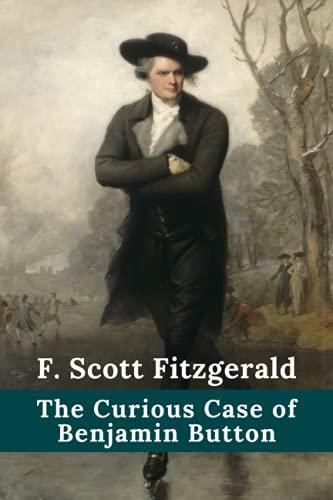 The Curious Case of Benjamin Button — F. Scott Fitzgerald