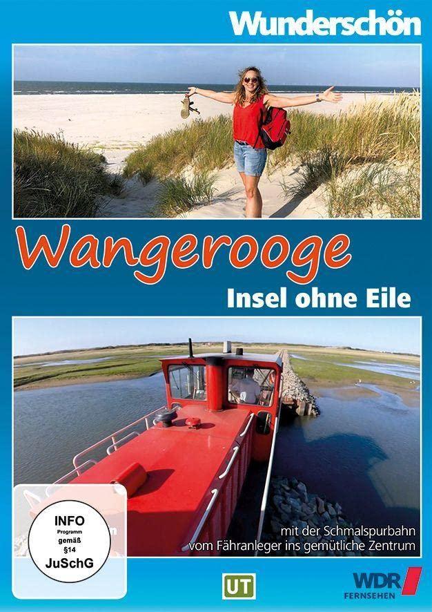 Wunderschön! Wangerooge: Insel ohne Eile