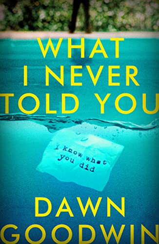 What I Never Told You