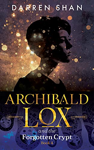Archibald Lox and the Forgotten Crypt