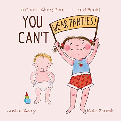 You Can't Wear Panties!