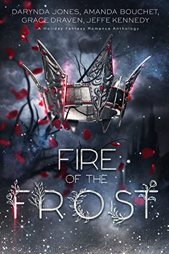 Fire of the Frost: A midwinter holiday fantasy romance anthology
