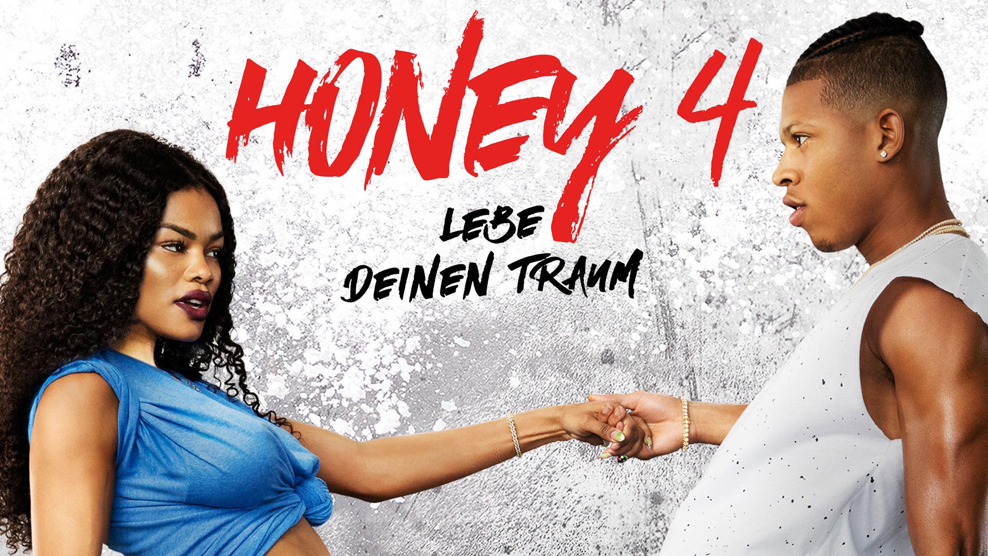 Honey 4 – Lebe deinen Traum [dt./OV]