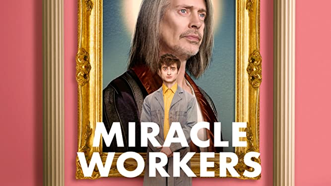 Miracle Workers, Staffel 1