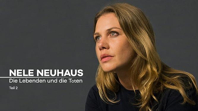 Nele Neuhaus - Taunuskrimi: Die Lebenden und die Toten (2)