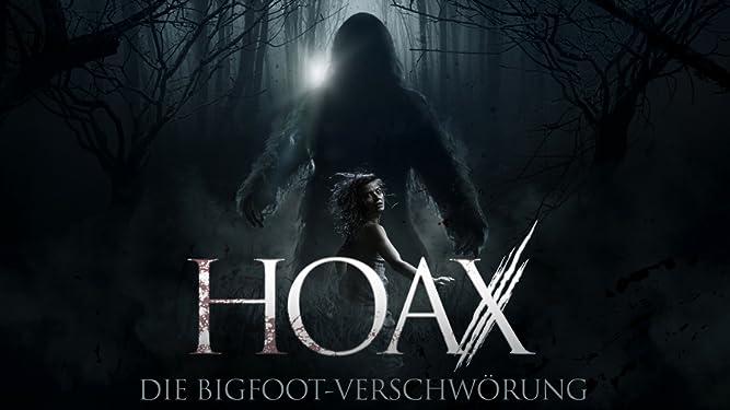 Hoax: Die Bigfoot-Verschwörung