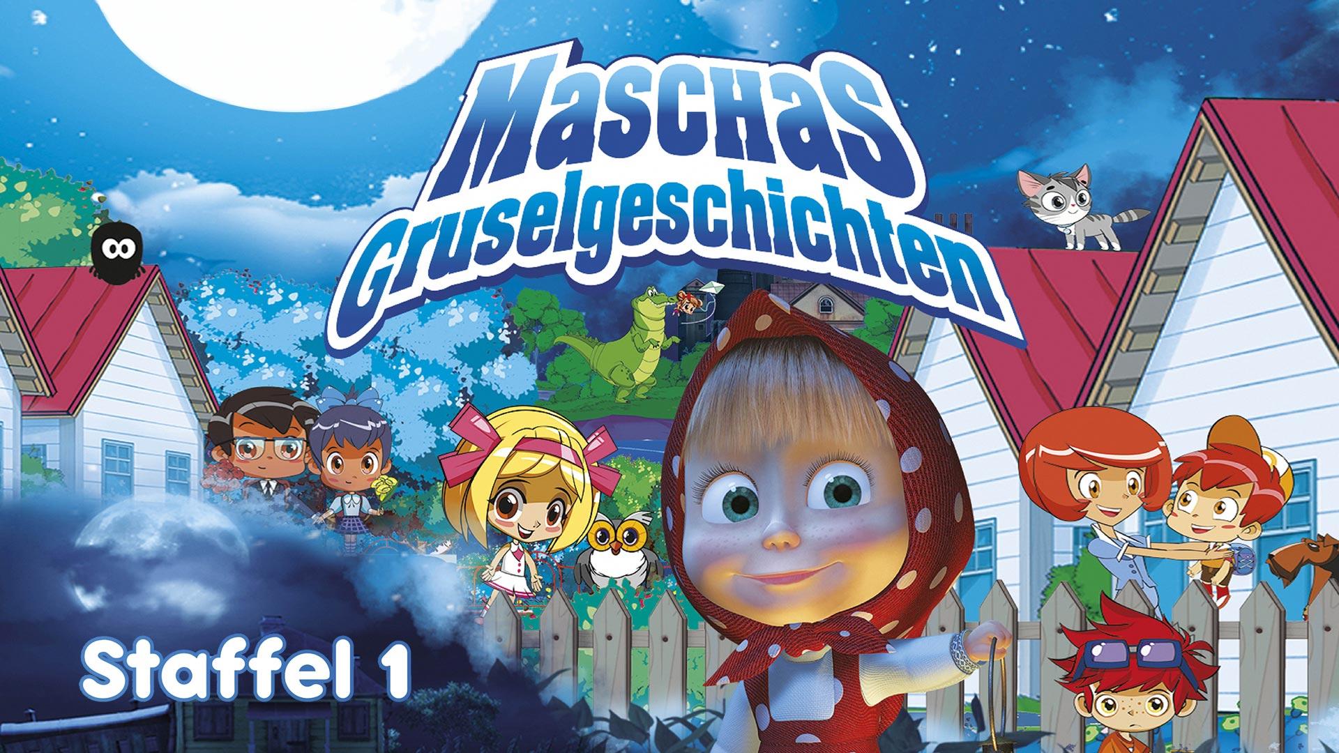 Maschas Gruselgeschichten - Teil 1