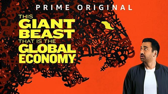 Die gigantische Bestie, die wir die Weltwirtschaft nennen - Staffel 1
